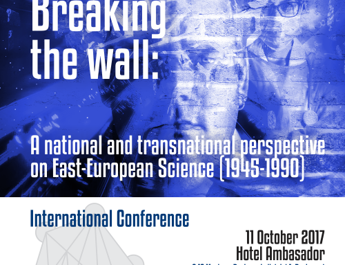 The Best Specialists in the History of Science, at the International Conference Breaking the Wall: A National and Transnational Perspective on East-European Science (1945-1990)
