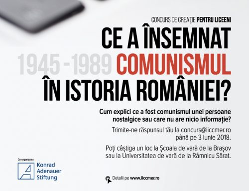 """Lansarea concursului de creaţie """"Ce a însemnat comunismul  în istoria României?"""""""