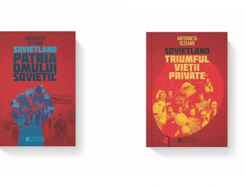 Cu sprijinul IICCMER au apărut volumele III și IV din seria Sovietland, autor Antoaneta Olteanu