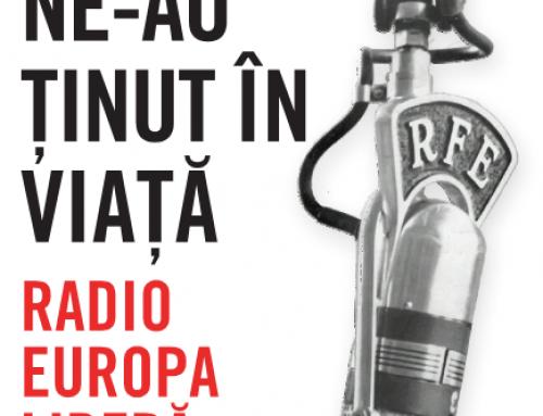 IICCMER semnalează apariția volumului Ne-au ținut în viață. Radio Europa Liberă, 1970-1990 de Liviu Tofan